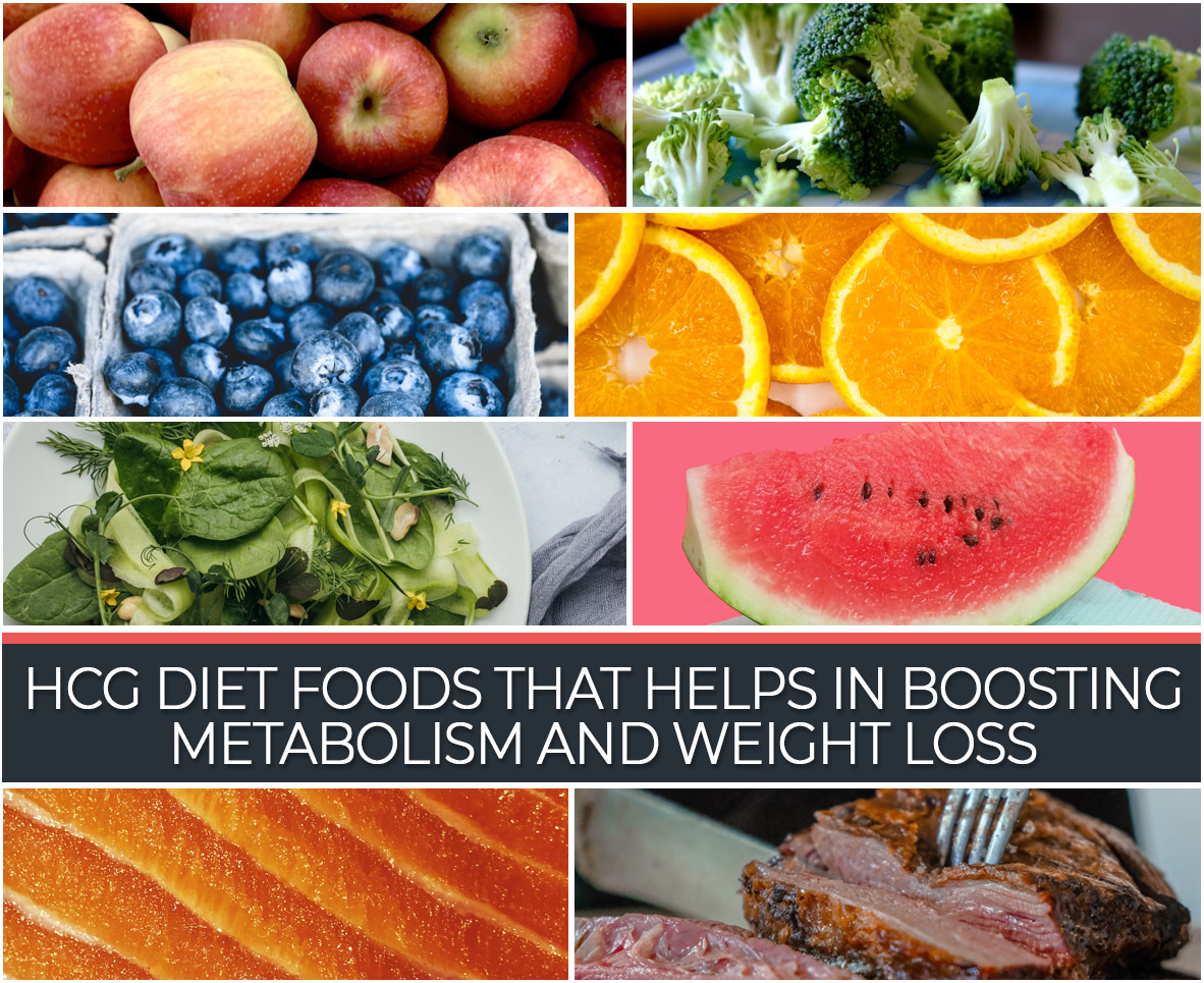 HCG DIET FOODS THAT HELPS IN BOOSTING METABOLISM AND WEIGHT LOSS