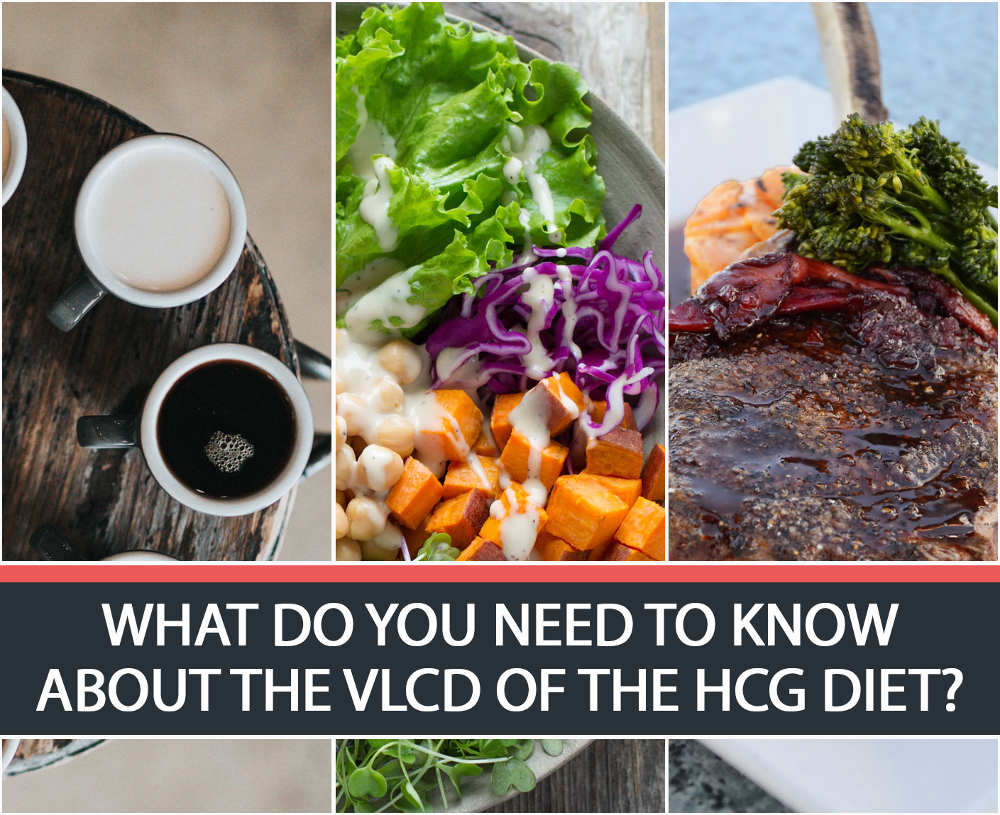 WHAT DO YOU NEED TO KNOW ABOUT THE VLCD OF THE HCG DIET?