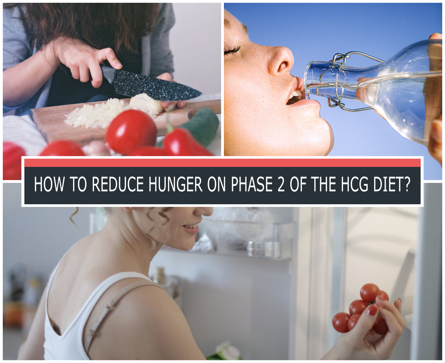 HOW TO REDUCE HUNGER ON PHASE 2 OF THE HCG DIET?