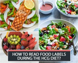 HOW TO READ FOOD LABELS DURING THE HCG DIET?