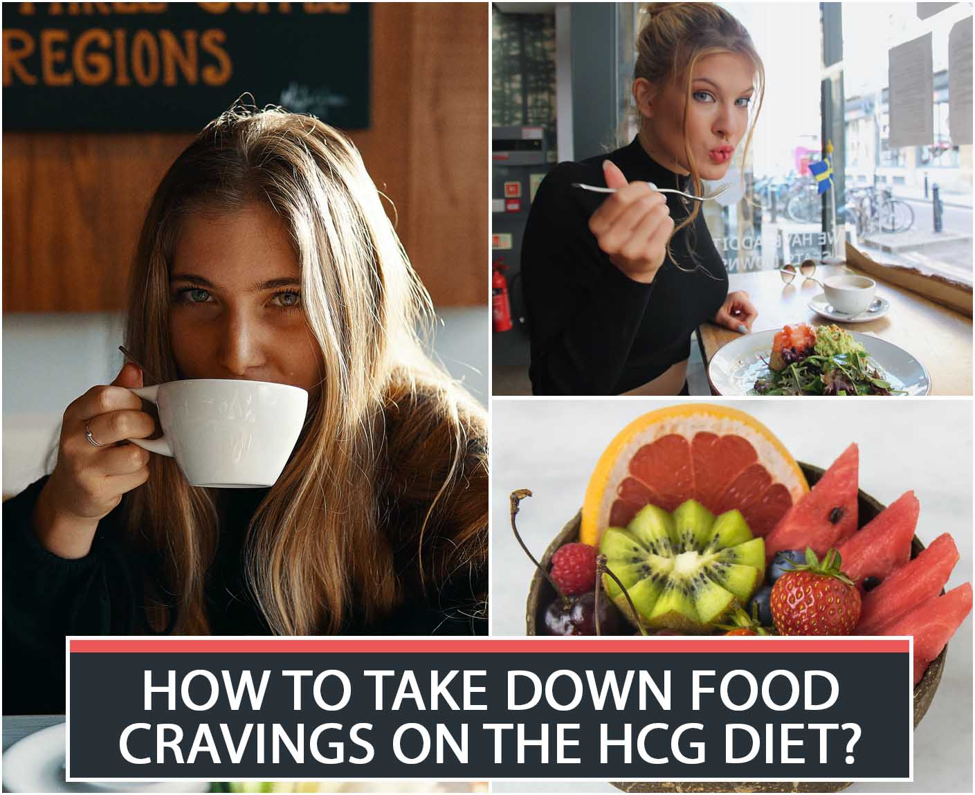 HOW TO TAKE DOWN FOOD CRAVINGS ON THE HCG DIET?