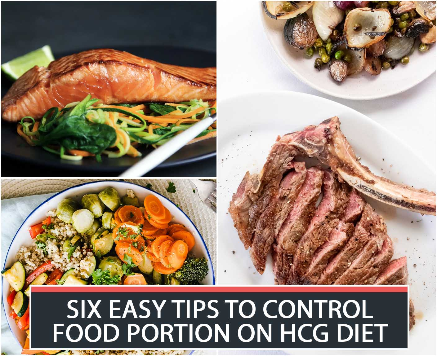 SIX EASY TIPS TO CONTROL FOOD PORTION ON HCG DIET
