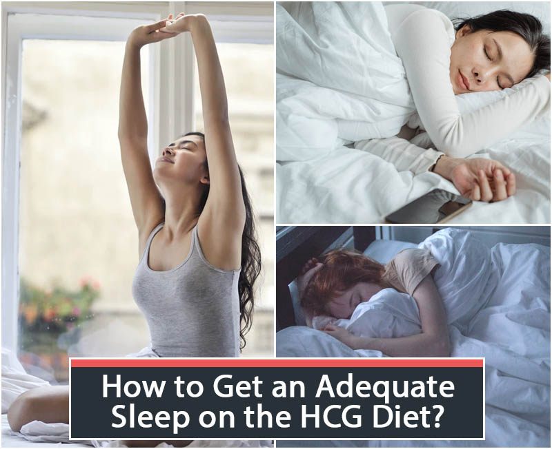 How to Get an Adequate Sleep on the HCG Diet?