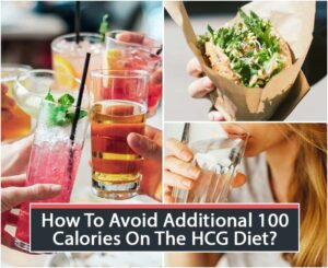 How To Avoid Additional 100 Calories On The HCG Diet?