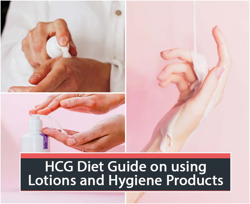 HCG Diet Guide on using Lotions and Hygiene Products