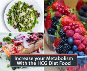 Increase your Metabolism With the HCG Diet Food