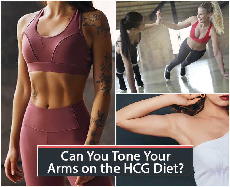 Can You Tone Your Arms on the HCG Diet?