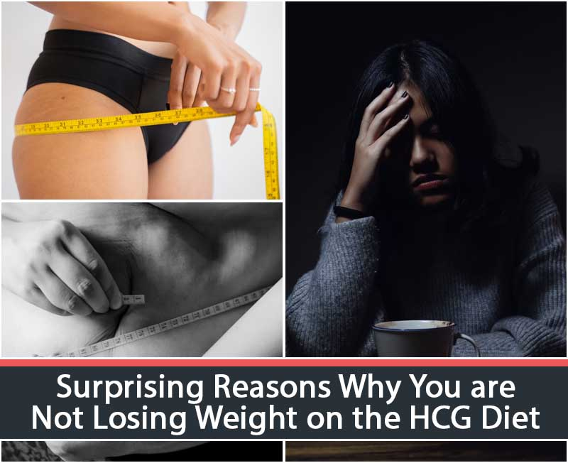 Surprising Reasons Why You are Not Losing Weight on the HCG Diet