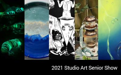 2021 Studio Art Senior Show