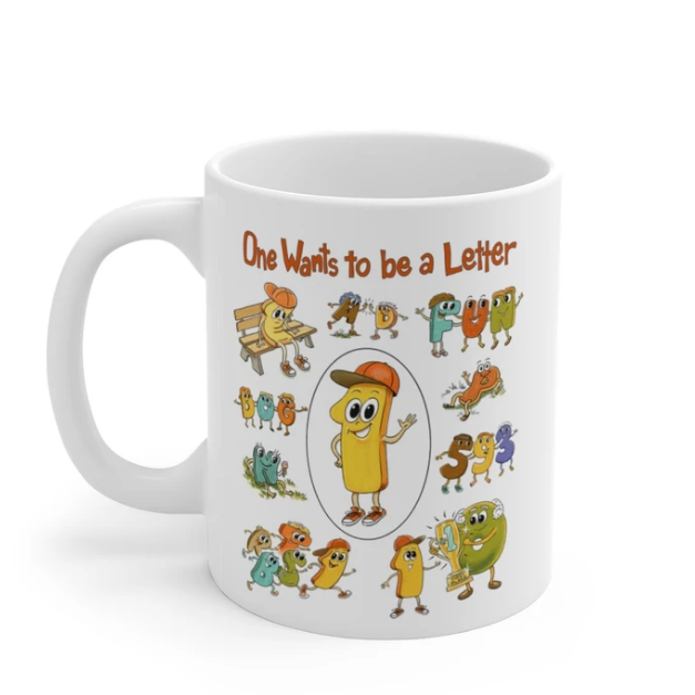 Mug One Wants to be a Letter