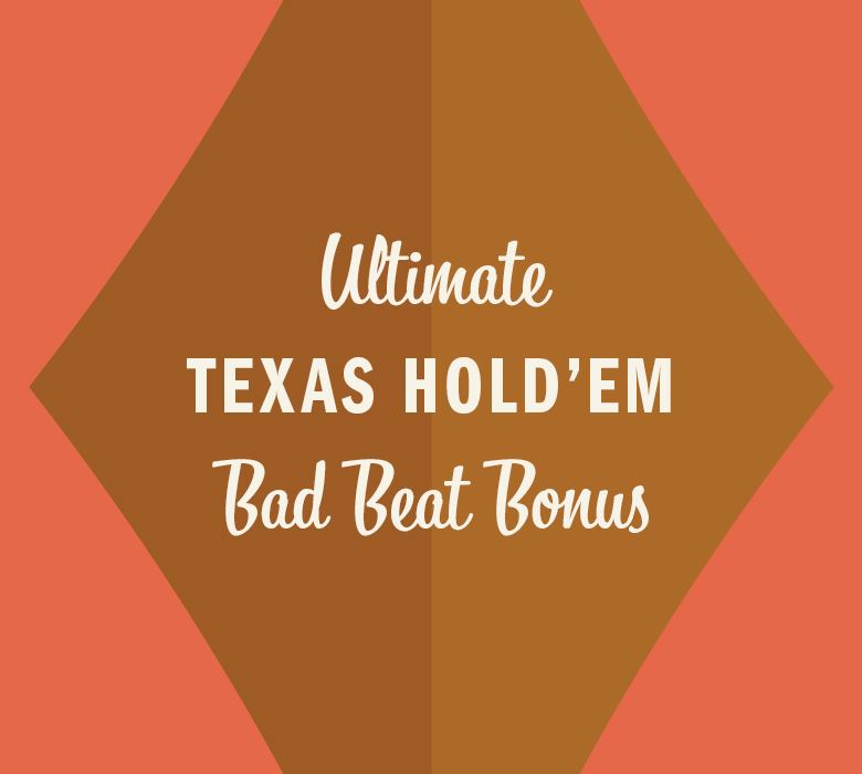 Ultimate Texas Hold'em Bad Beat Bonus in gold diamond