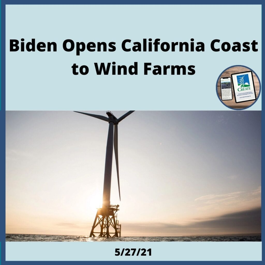 Biden Opens California's Coast to Wind Farms