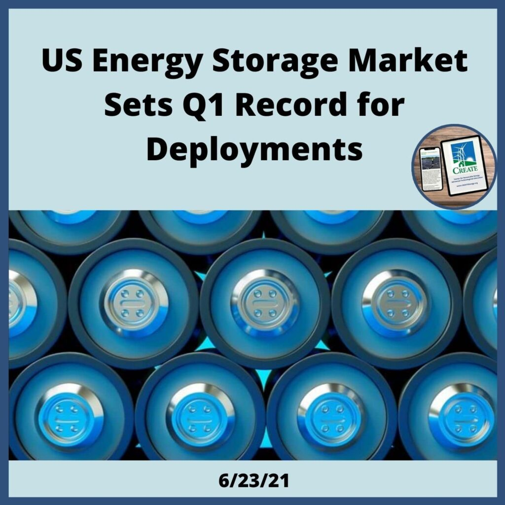 US Energy Storage Market Sets Q1 Record for Deployments