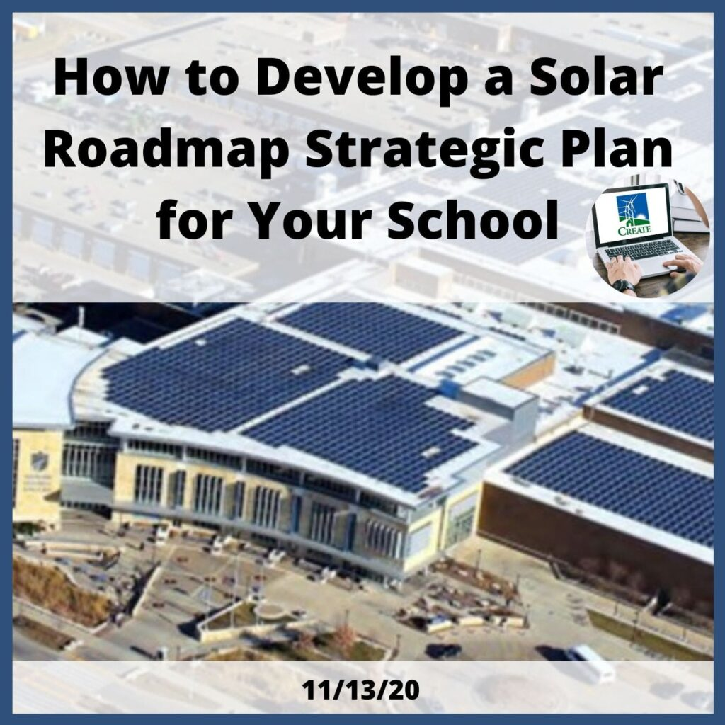 How to Develop a Solar Roadmap Strategic Plan for Your School - 11/12/20