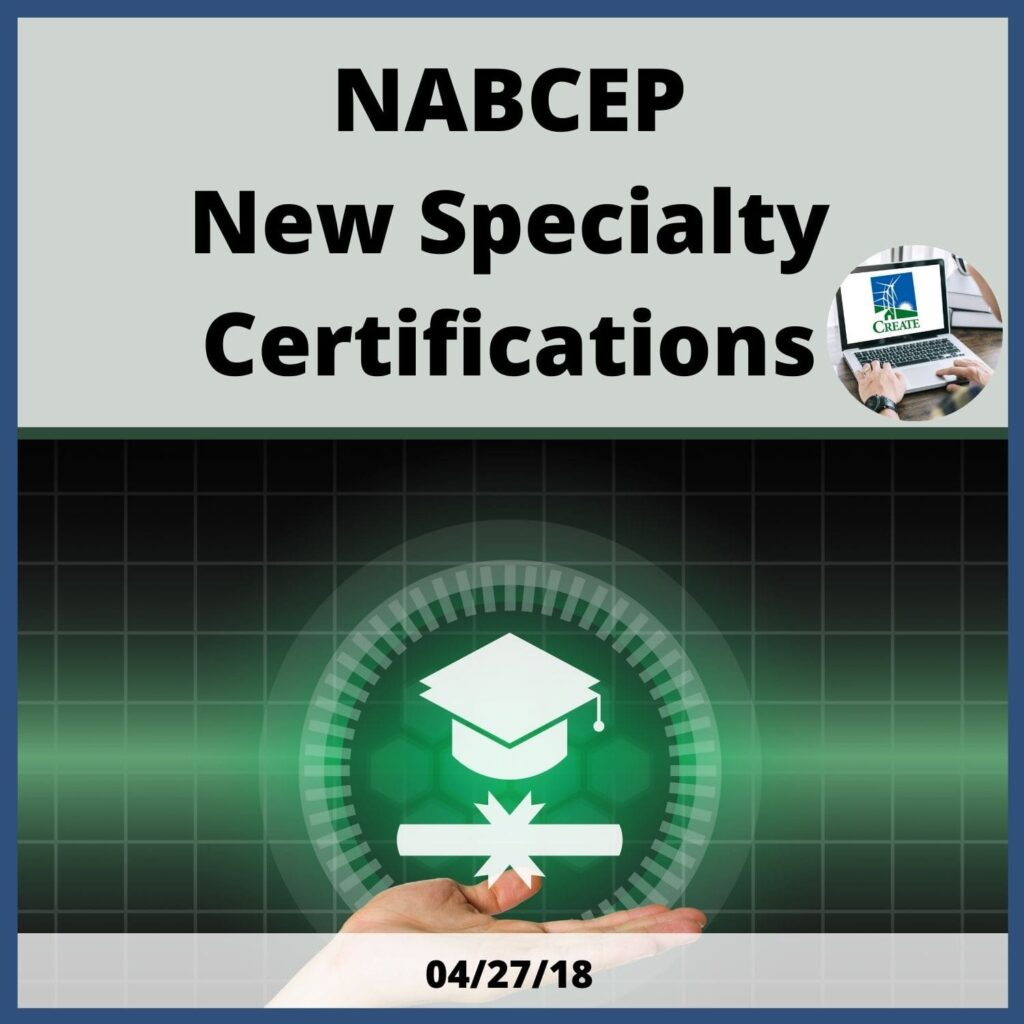 NABCEP: New Specialty Certifications - 4/27/18