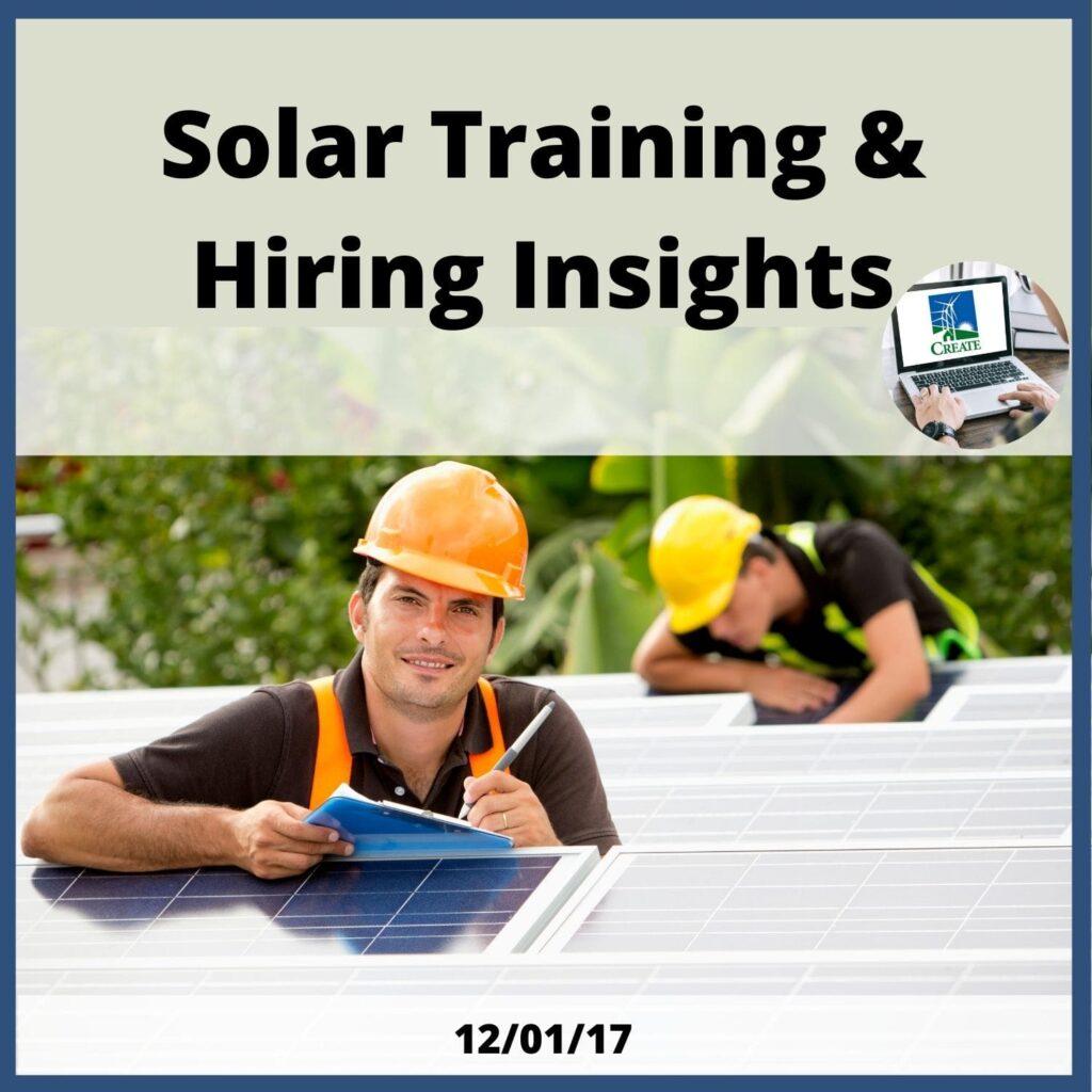 Solar Training & Hiring Insights - 12/1/17