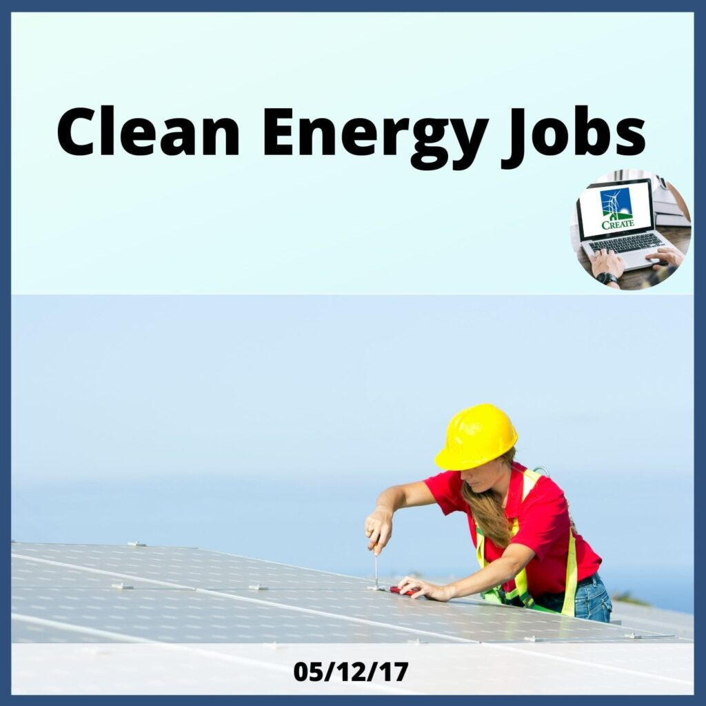 Clean Energy Jobs - 5/12/17