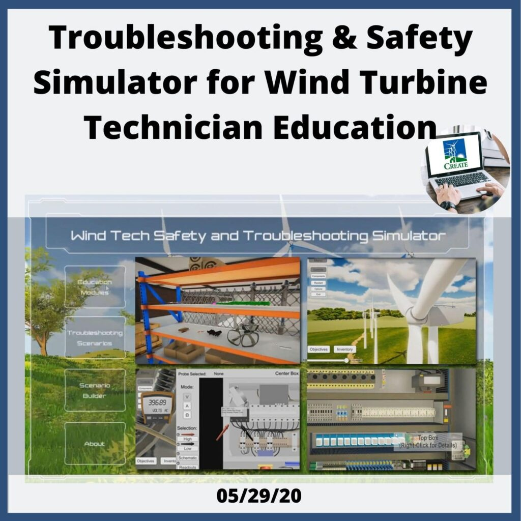 Troubleshooting and Safety Simulator for Wind Turbine Technician Education - 5/29/20