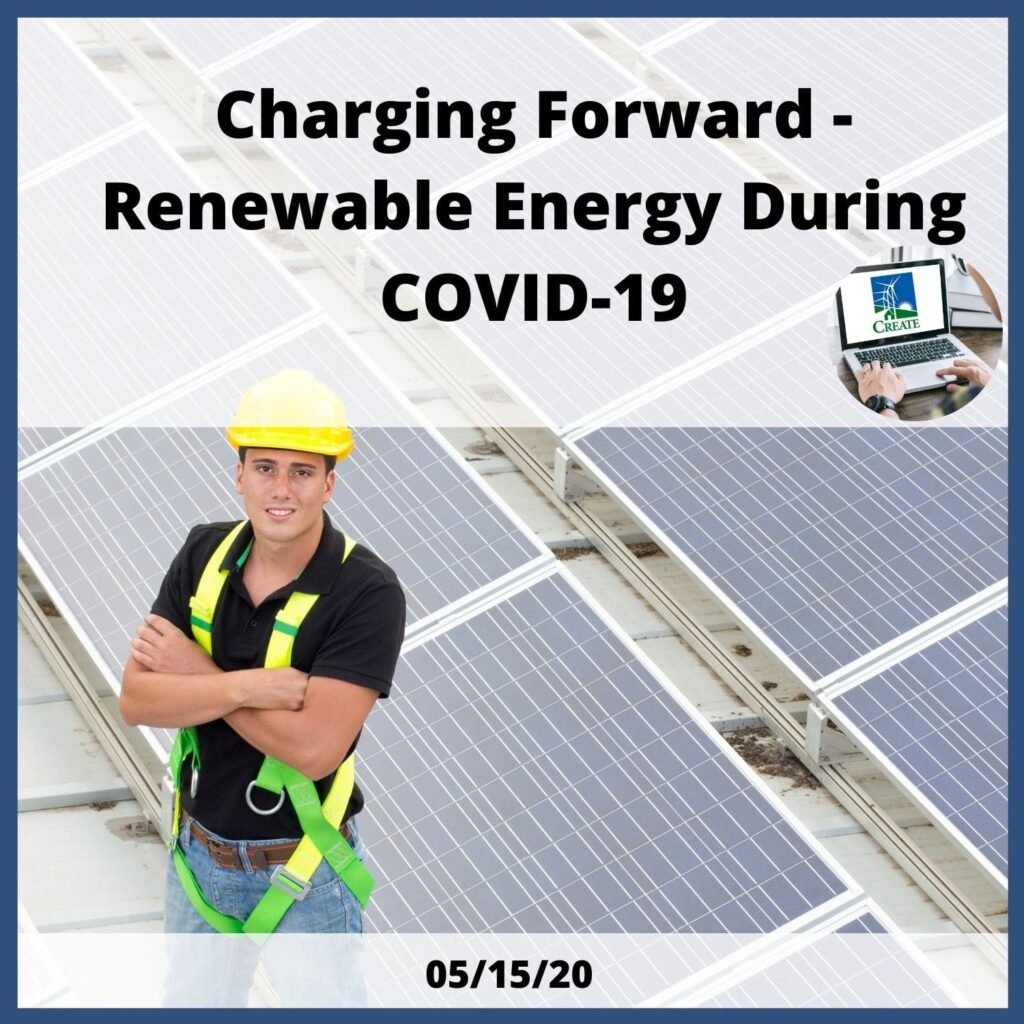 Charging Forward - Renewable Energy During COVID-19 - 5/15/20