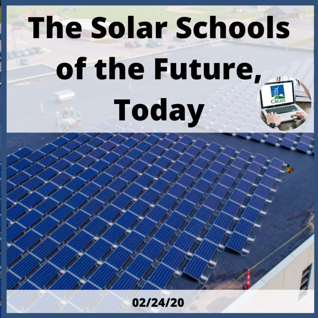 The Solar Schools of the Future, Today - 2/24/20