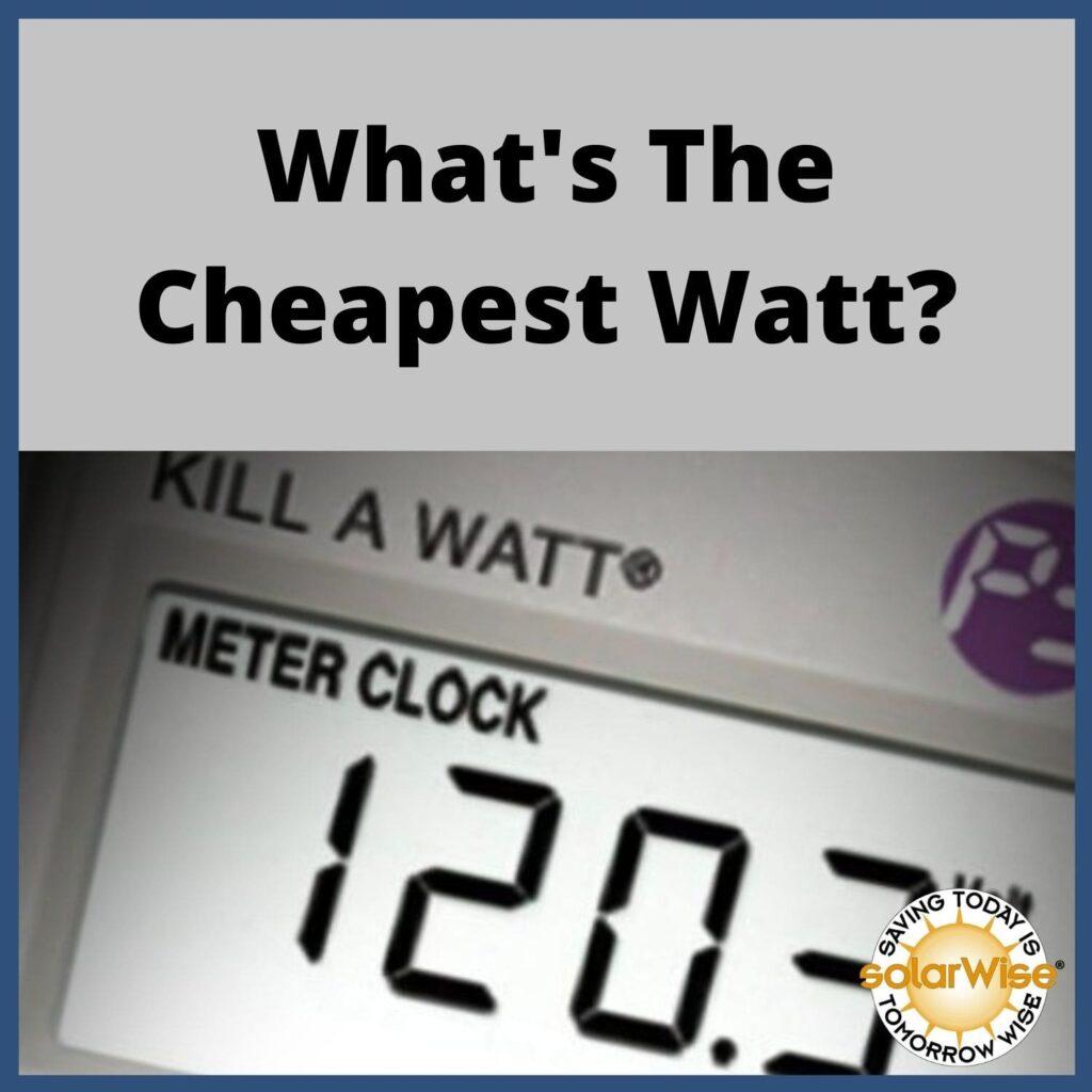 Renewable Energy Lesson Plan - What's the Cheapest Watt? - SolarWise