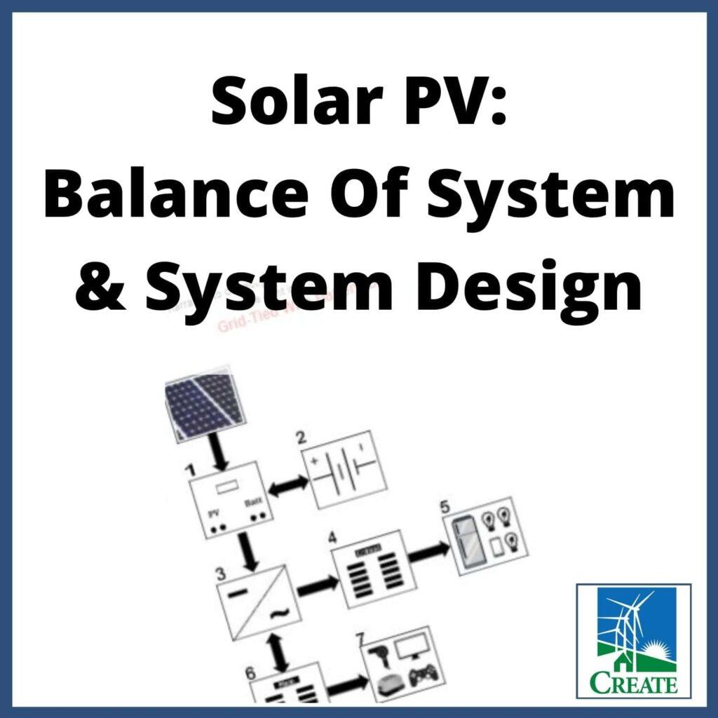 Renewable Energy Lesson Plan - Solar PV: Balance of System & System Design - CREATE