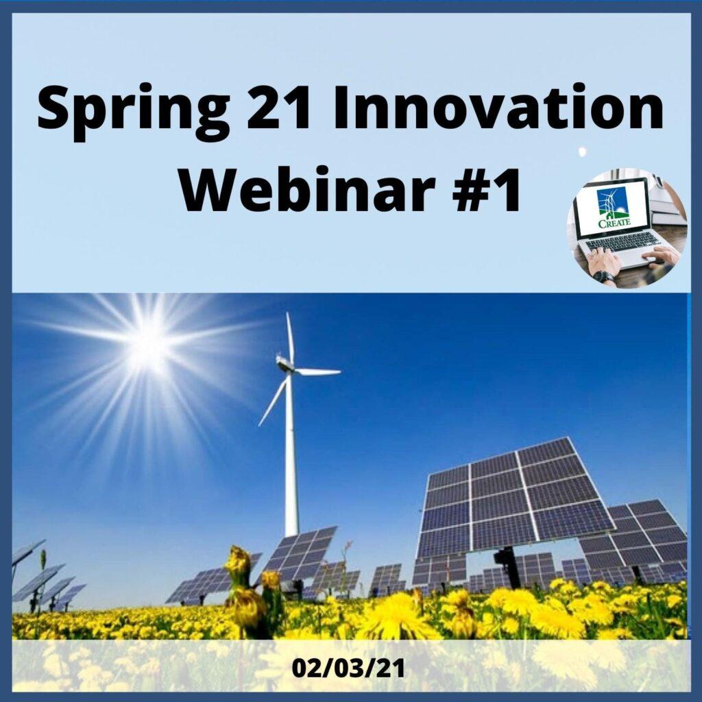 Spring 21 Innovation Webinar #1 - 2/3/21