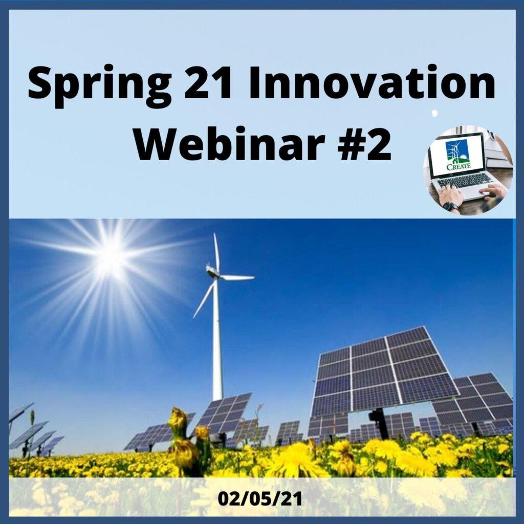 Spring 21 Innovation Webinar #2 - 2/5/21