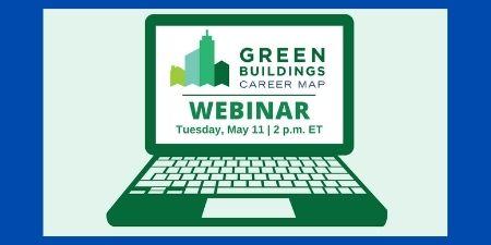 "Laptop displaying ""Green Buildings Career Map Webinar"""