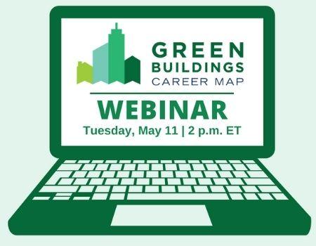 "Laptop screen displaying ""Green Buildings Career Map Webinar"""
