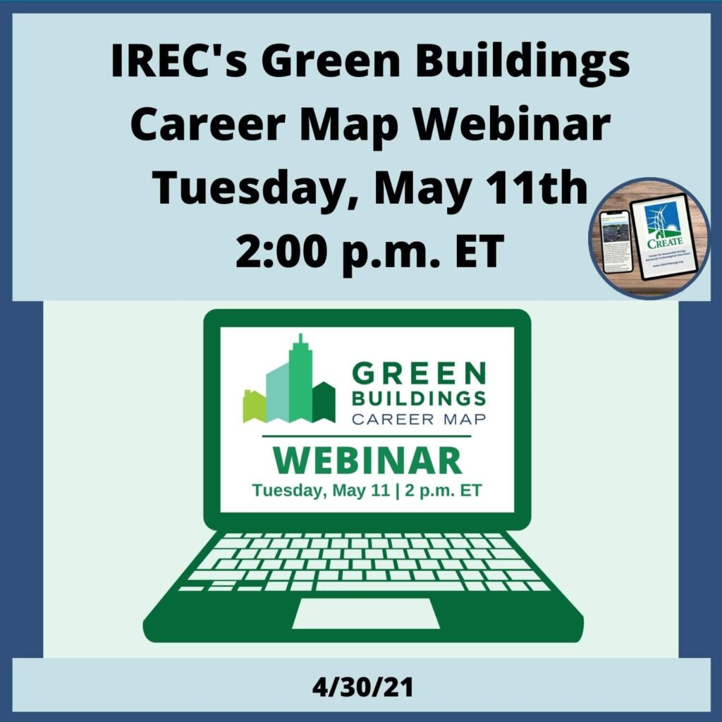 IREC's Green Buildings Career Map Webinar, Tuesday May 11th 2:00 pm ET