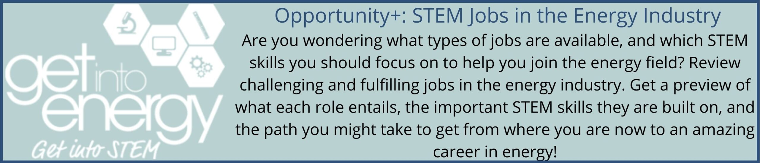 Get Into Energy - STEM Jobs in the Energy Industry