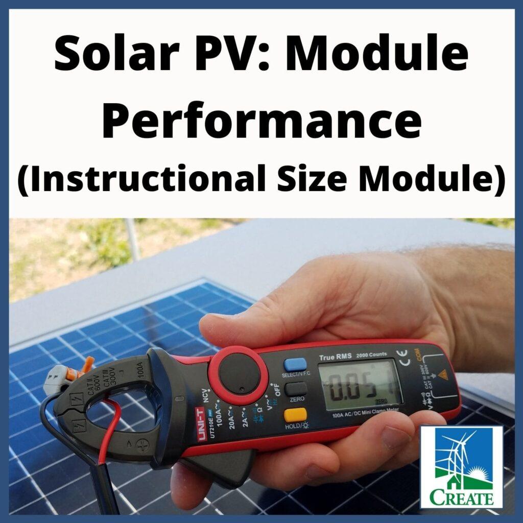 Solar PV: Module Performance - Instructional Size Module