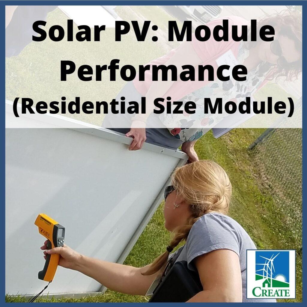 Solar PV: Module Performance - Residential Size Module