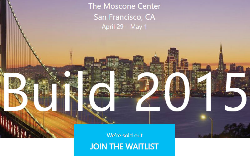 Build 2015 Conference Already Sold Out, But You Can Still Join the Wait List