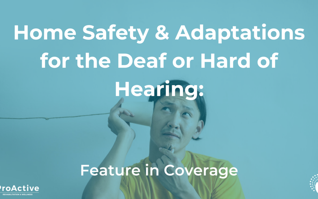 Home Safety for the Deaf or Hard of Hearing: Feature in Coverage