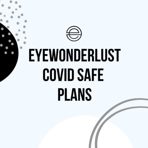 Header post of Eyewonderlust eyelash extensions Covidsafe Plans