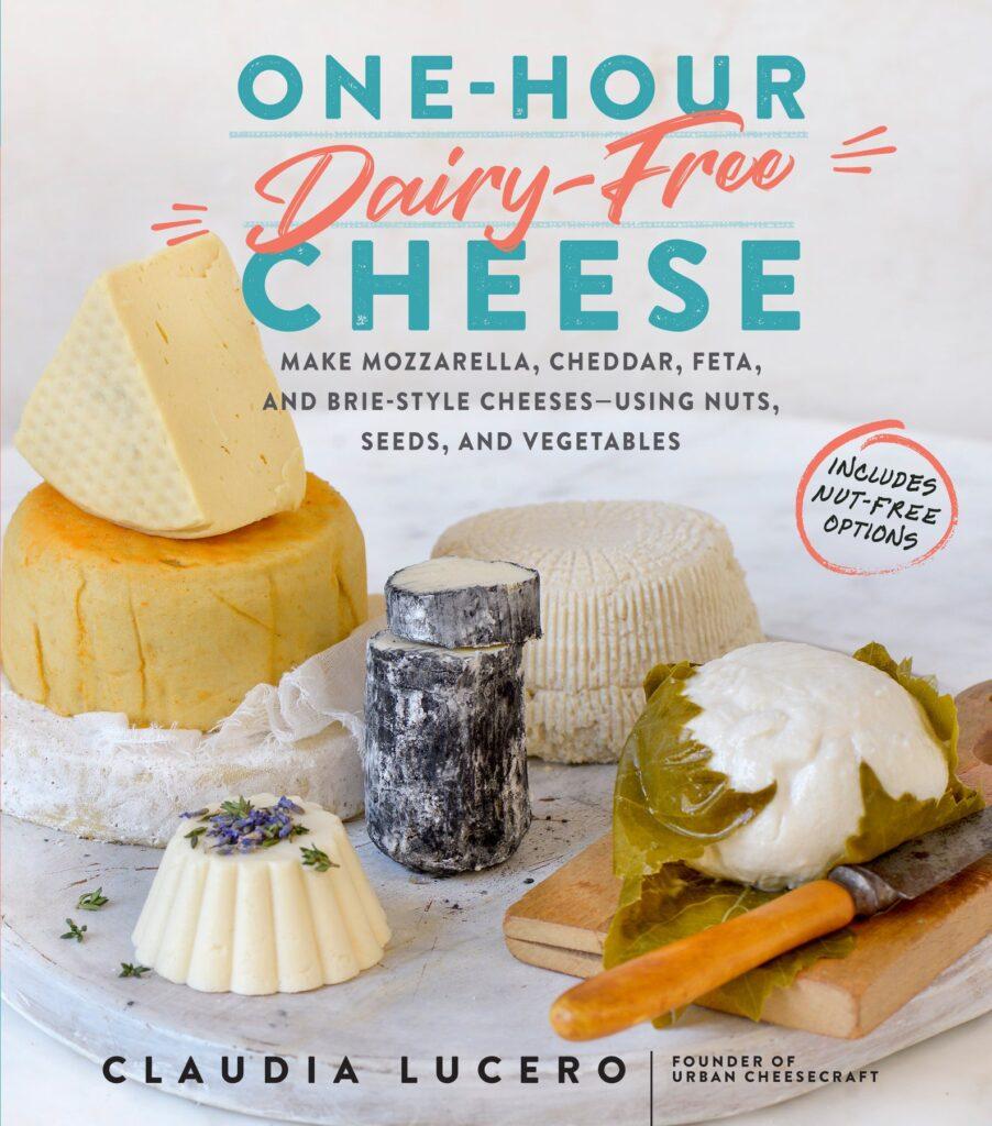 dairy free vegan cheese gift cookbok