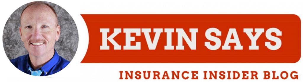 Kevin Says Insurance Insider Blog