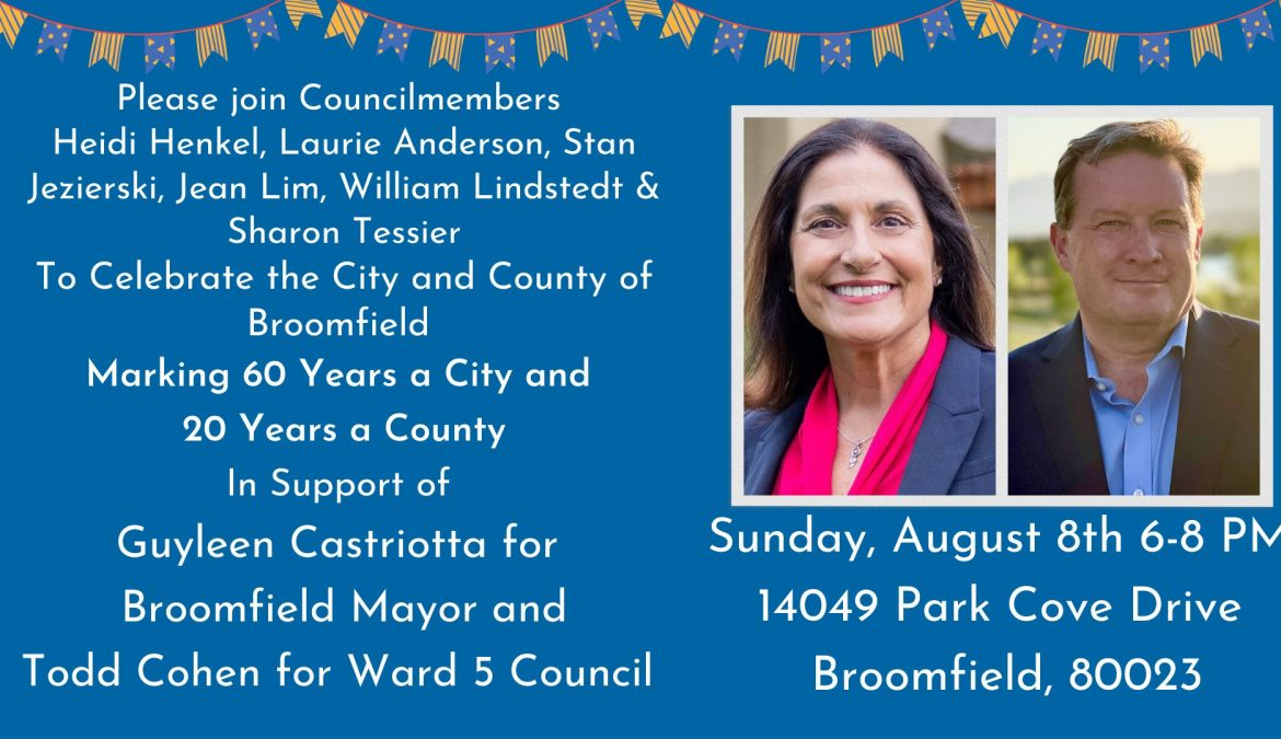 Support Guyleen Castriotta for Broomfield Mayor & Todd Cohen for Ward 5 Council