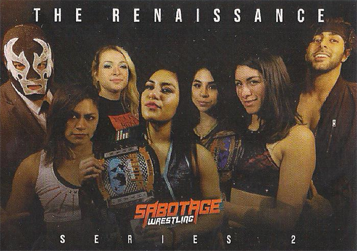 2019 Sabotage Wrestling Official Trading Cards Series 2 The Renaissance