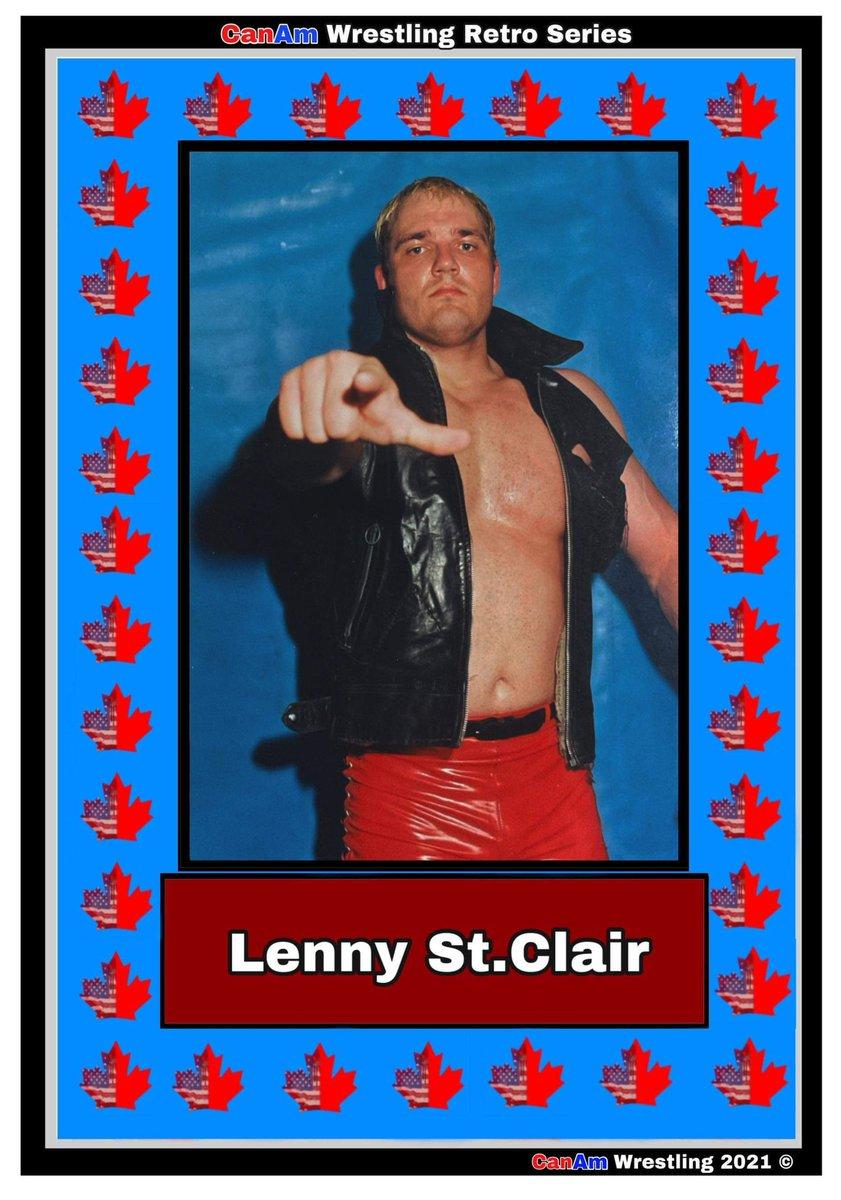 2021 CanAm Wrestling Retro Series Lenny St Clair
