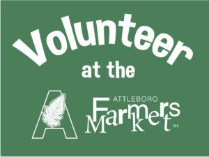 Volunteer at the Attleboro Farmers Market