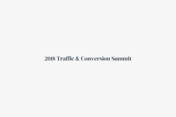 Traffic & Conversion Summit 2018