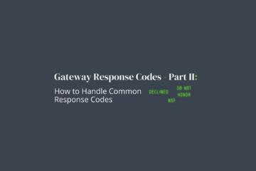 Blog Post: Common Gateway Response Codes