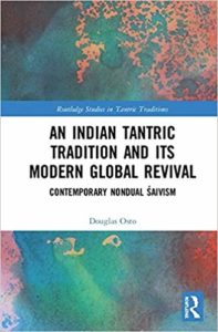 An Indian Tantric Tradition and its Modern Global Revival