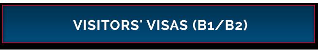 Visitors' Visas B1/B2