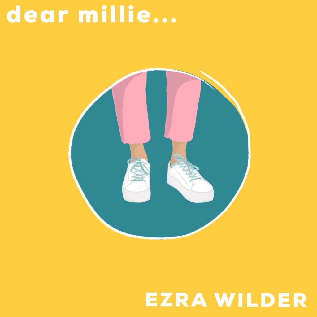 dear millie by Ezra Wilder. Album artwork