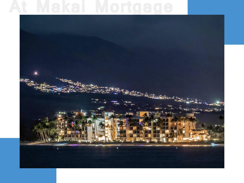 Makai-Mortage-scaled
