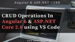 crud operations angular 6 and asp net core